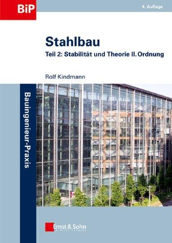 9783433018361: Stahlbau 2: Stabilitat und Theorie II. Ordnung: Teil 2 - Stabilitat Und Theorie II - Ordnung (Bauingenieur-Praxis)