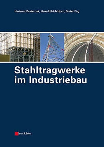 9783433018491: Stahltragwerke im Industriebau (German Edition)