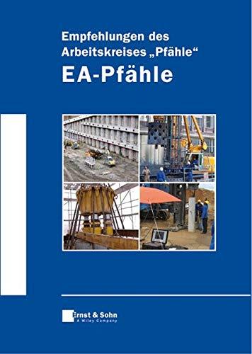 9783433018705: Empfehlungen Des Arbeitskreises Pfahle: EA-pfahle