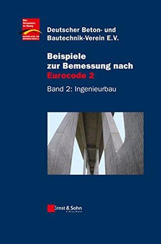 9783433018767: Beispiele zur Bemessung nach Eurocode 2, Band 2: Ingenieurbau