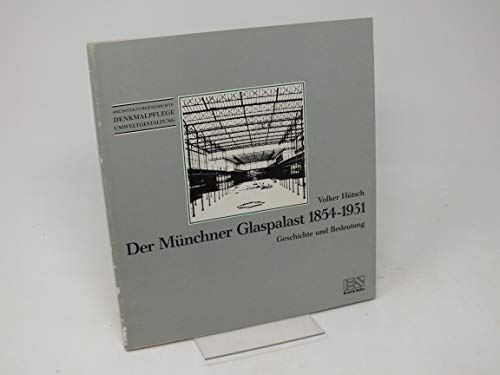 9783433020265: Der M�nchner Glaspalast 1854-1931. Geschichte und Bedeutung