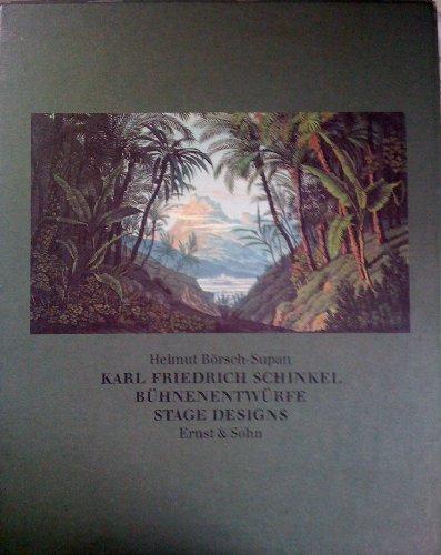 Karl Friedrich Schinkel. Bühnenentwürfe / Stage Designs.: Börsch-Supan, Helmut: