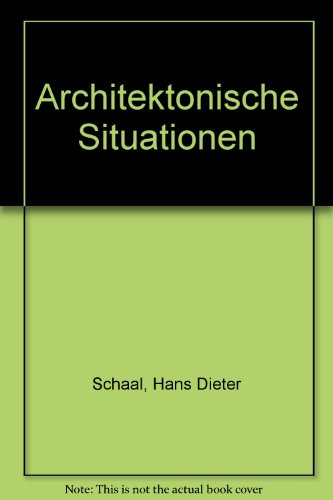 9783433022474: Architektonische Situationen (German Edition)