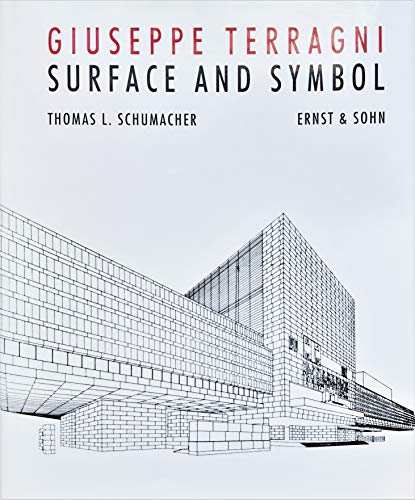 9783433023204: Giuseppe Terragni: Surface and Symbol