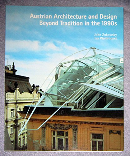 9783433023402: Austrian architecture and design: Beyond tradition in the 1990s