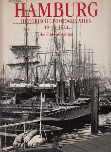 9783433024645: Hamburg: Historische Photographien Von 1842-1910 (German and English Edition)