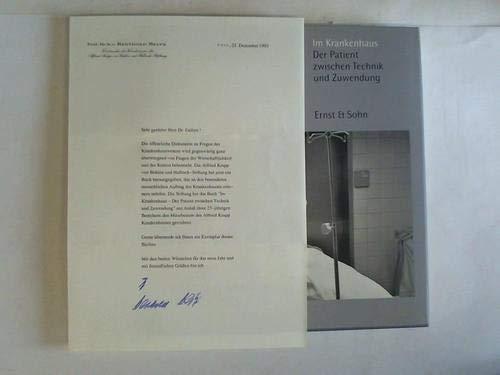 Im Krankenhaus. Der Patient zwischen Technik und Zuwendung. Bilder aus dem Alfried Krupp ...