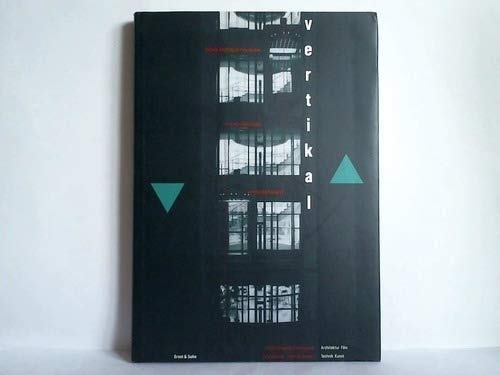 9783433024805: Vertical Lift Escalator Paternoster: a Cultural History of Vertical Transport (German Edition)