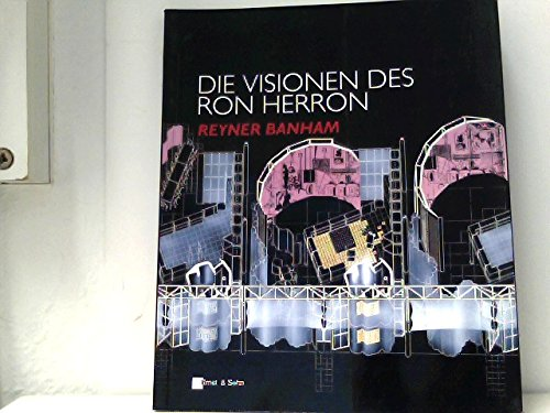 Die Visionen DES Ron Herron (German Edition) (3433025622) by Banham, Reyner