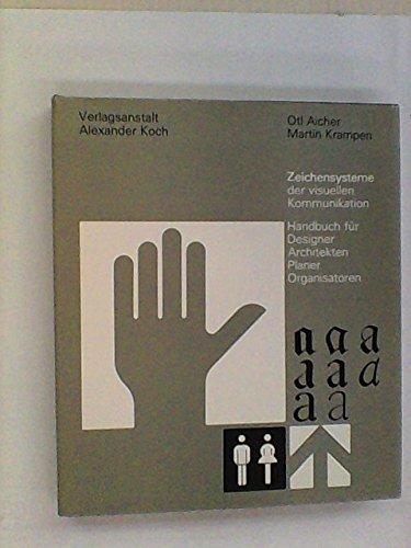9783433026502: Zeichensysteme Der Visuellen Kommunikation: Handbuch Fur Designer, Architekten, Planer, Organisatoren (German Edition)