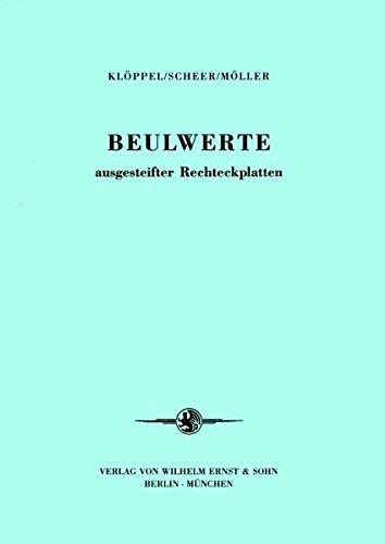 9783433028285: Beulwerte ausgesteifter Rechteckplatten (German Edition)