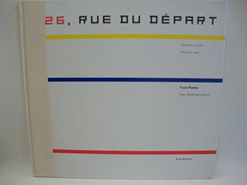 26, Rue Du Depart: Mondrian's Studio in