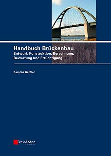 Handbuch Brückenbau: Karsten Geißler