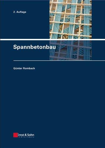 Spannbetonbau: Günter Rombach