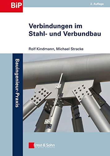 9783433029169: Verbindungen im Stahl- und Verbundbau (Bauingenieur-Praxis)