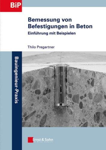 Bemessung von Befestigungen in Beton: Thilo Pregartner
