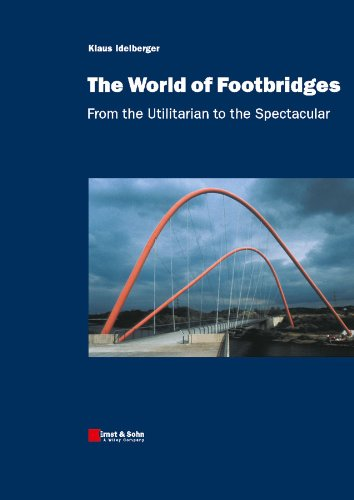 9783433029435: The World of Footbridges: From the Utilitarian to the Spectacular