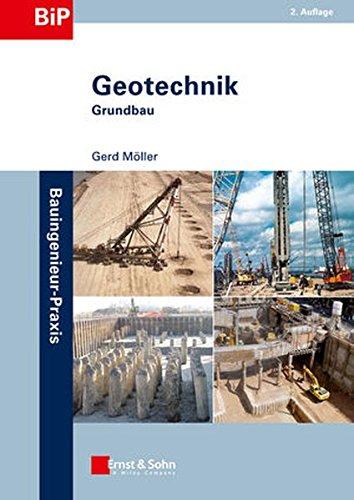 Geotechnik - Grundbau: Gerd M�ller