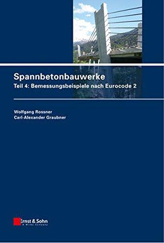 Spannbetonbauwerke 4: Wolfgang Rossner