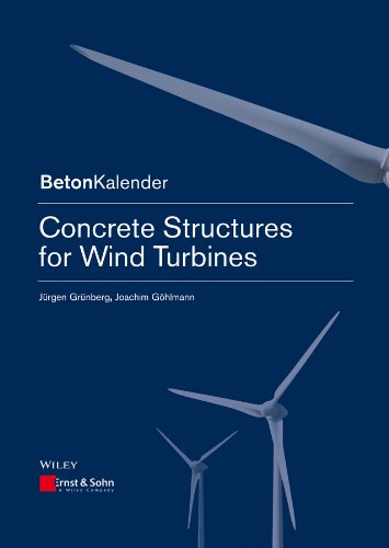9783433030417: Concrete Structures for Wind Turbines (Beton-Kalender Series)