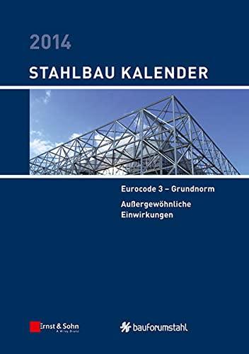Stahlbau-Kalender 2014: Ulrike Kuhlmann