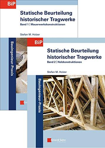 Statische Beurteilung historischer Tragwerke: Stefan M. Holzer