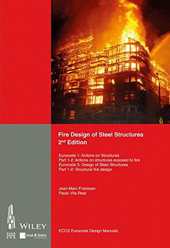 9783433031438: Fire Design of Steel Structures: EC1: Actions on structures; Part 1-2: Actions on structure exposed to fire; EC3: Design of steel structures; Part ... fire design (Eccs Eurocode Design Manuals)
