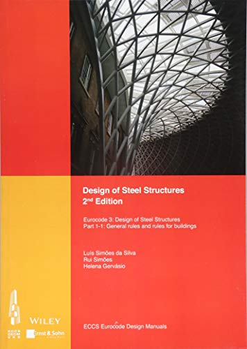 9783433031636: Design of Steel Structures: Eurocode 3: Designof Steel Structures, Part 1-1: General Rules and Rules for Buildings (Eccs Eurocode Design Manuals)