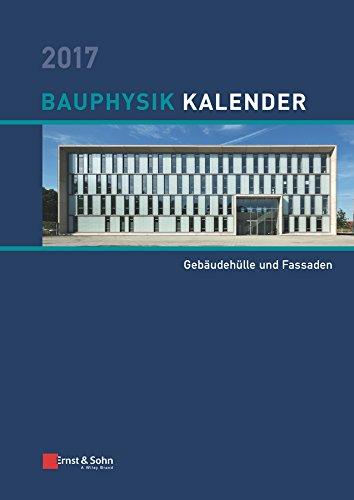 9783433031698: Bauphysik Kalender 2017: Schwerpunkt: Gebaudehulle und Fassaden