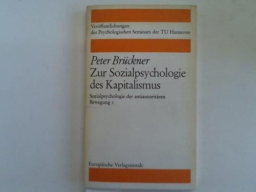 9783434001409: Zur Sozialpsychologie des Kapitalismus. Sozialpsychologie der antiautoritären Bewegung I