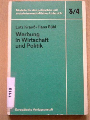 Werbung in der Wirtschaft und Politik: Krauss, Lutz /