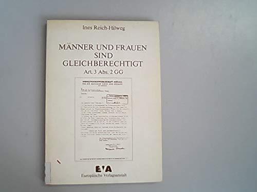 9783434251064: Männer und Frauen sind gleichberechtigt. Art. 3. Abs. 2 GG. Der Gleichberechtigungsgrundsatz (Art. 3 Abs. 2 GG) in der parlamentarischen ... des Bundesverfassungsgerichts 1953-1975