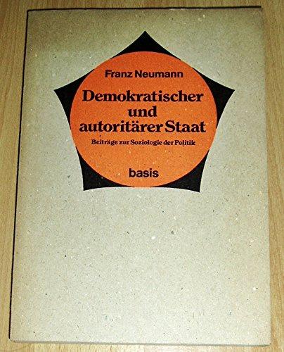 9783434450016: Demokratischer und autoritärer Staat. Beiträge zur Soziologie der Politik