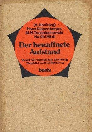 9783434450061: Der bewaffnete Aufstand. Versuch einer theoretischen Darstellung. Eingeleitet von Erich Wollenberg. [basis]
