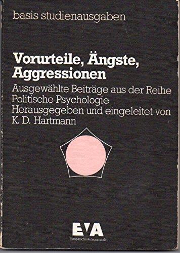9783434450467: Vorurteile, Ängste, Aggressionen. Ausgewählte Beiträge aus der Reihe Politische Psychologie