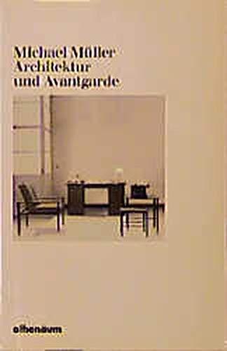 9783434460329: Architektur und Avantgarde: Ein vergessenes Projekt der Moderne? (Taschenbücher Syndikat/EVA) (German Edition)
