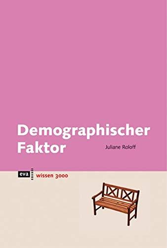 9783434461913: Demographischer Faktor. eva wissen