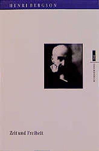 Zeit und Freiheit: Bergson, Henri