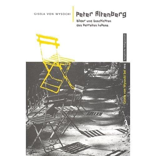 9783434500490: Peter Altenberg. Bilder und Geschichten des befreiten Lebens