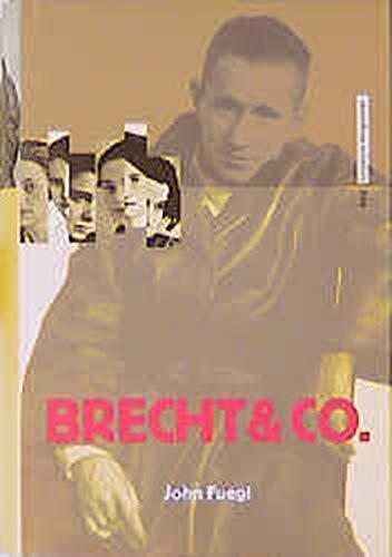 Brecht & Co: Biographie (German Edition): Fuegi, John