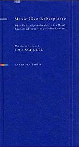 9783434501299: Maximilian Robespierre: Über die Prinzipien der politischen Moral.
