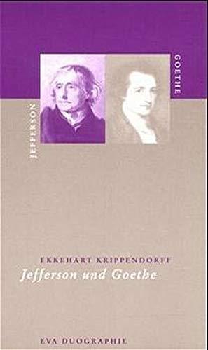 9783434502104: Jefferson und Goethe (EVA Duographien) (German Edition)