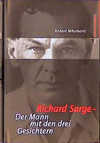 9783434504078: Richard Sorge: Der Mann mit den drei Gesichtern