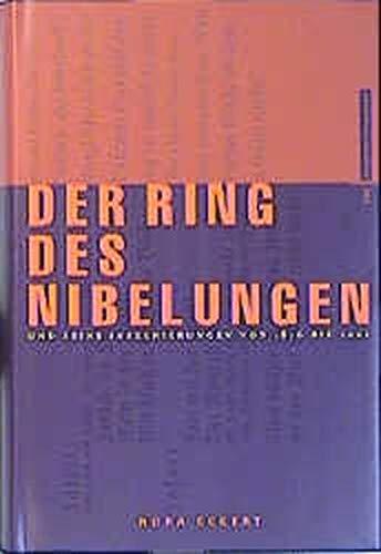 9783434504894: Der Ring des Nibelungen und seine Inszenierungen von 1876 bis 2001 (German Edition)