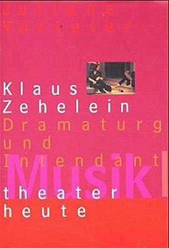 Musiktheater heute, Klaus Zehelein - Juliane Votteler
