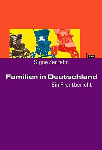 9783434505280: Familien in Deutschland. Ein Frontbericht.