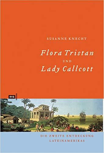 Flora Tristan und Maria Graham Lady Callcott.