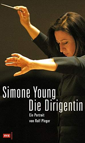 Simone Young ? Die Dirigentin