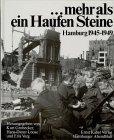 9783434525059: Mehr als ein Haufen Steine. Hamburg 1945 - 1949. Sonderausgabe.
