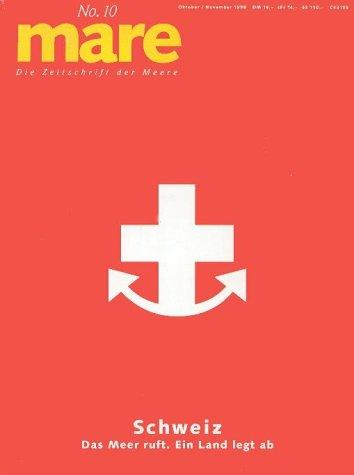 9783434529040: mare, Die Zeitschrift der Meere, Nr.10, Schweiz